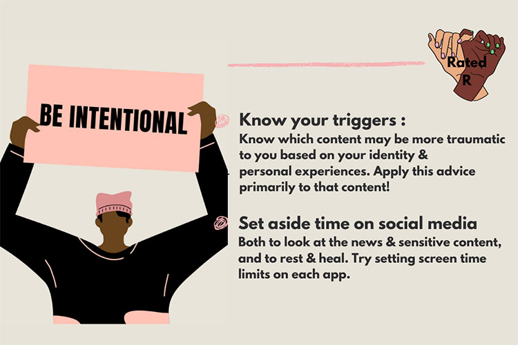 "A webpage from Rated R, a website to help prevent vicarious trauma from watching graphic news, gives tips to viewers. Text reads: ""Know your triggers"" and ""set aside time on social media."" and A character holds up a sign that says ""Intentional."""