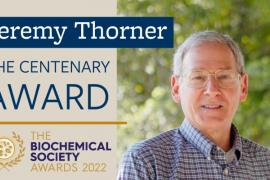digital post for Jeremy Thorner awarded The Centenary Award at the 2022 Biochemical Society Awards